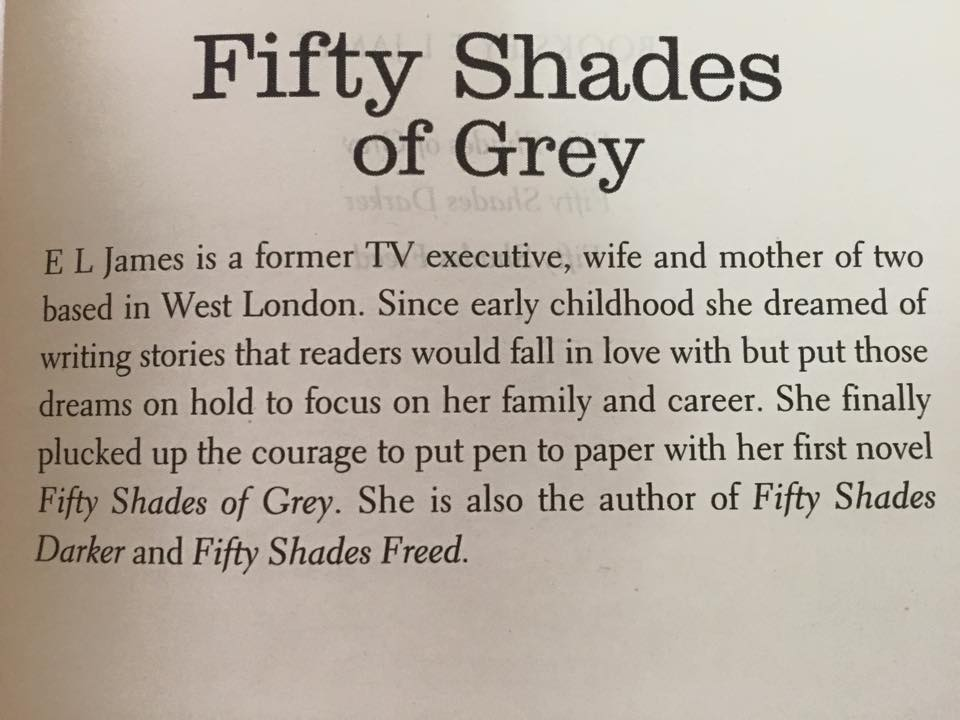 """Author bio in """"Fifty Shades of Grey"""" by E.L. James (Book 1 of the """"Fifty Shades"""" trilogy)"""
